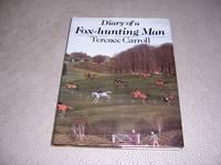 Diary of a Fox-Hunting Man