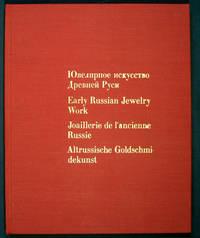 Early Russian Jewelry Work. IUvelirnoe iskusstvo Drevnei Rusi XI-XVII vekov