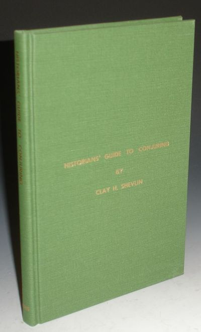 San Leandro: The Conjuring Historical Society, 1981. Octavo. 160 pages. Signed by Clay H. Shevlin wh...