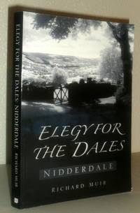 Elegy for the Dales - Nidderdale