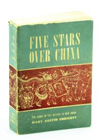 Five Stars Over China - The Story of Our Return to New China