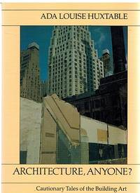 Architecture, Anyone? Cautionary Tales of the Building Art (United States and Canadian Rights)