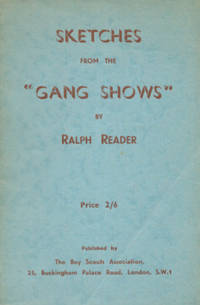 Sketches from the 'Gang Shows'