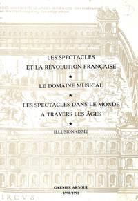 Catalogue 40, 41, 42/1990-1991: Les Spectacles et la Revolution Française,  Le Domaine Musical, Les Spectacles dans le monde à travers les Âges,  Illusionisme.