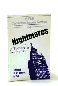 Nightmares And A Dream: C-FAR Canadian Issues Series #44
