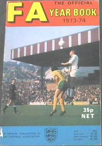 The  Football  Association  Year  Book  1973-1974