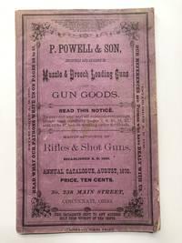 P. Powell & Son, Muzzle & Breech Loading Guns and Gun Goods - August 1876 Annual Catalogue