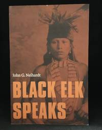image of Black Elk Speaks; Being the Life Story of a Holy Man of the Oglala Sioux