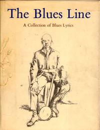 The Blues Line A Collection of Blues Lyrics
