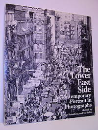 The Lower East Side: A Contemporary Portrait in Photographs