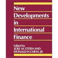 New Developments in International Finance