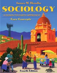 Sociology : A Down-to-Earth Approach, Core Concepts