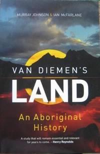 Van Diemen's Land : an aboriginal history.