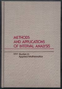 Methods and Applications of Interval Analysis