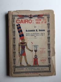 Cairo How To See It With Map and 40 Illustrations