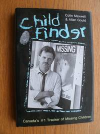 Child Finder by  Colin & Allan Gould Maxwell - First edition first printing - 1989 - from Scene of the Crime Books, IOBA (SKU: biblio11271)