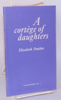 A cortege of daughters. With an afterword by Kendrick Smithyman