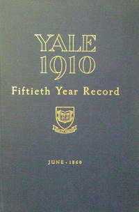 Yale 1910:  Fiftieth Year Record