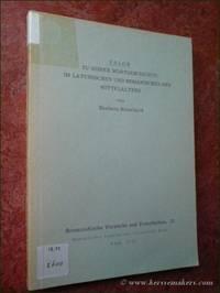 Valor. Zu seiner Wortgeschichte im Lateinischen und Romanischen des Mittelalters