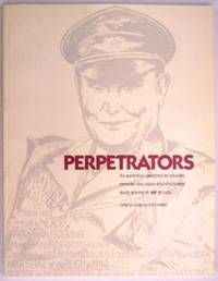 Perpetrators an Exhibition designed to educate, Provoke Discussion and encourage study among all age Groups