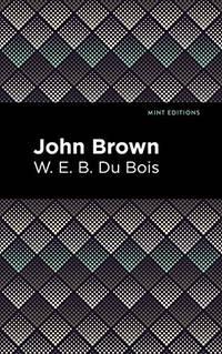 John Brown Mint Editions