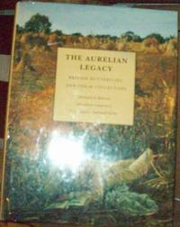 The Aurelian Legacy ; British Butterflies and Their Collectors