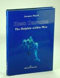 Homo Delphinus, The Dolphin Within Man