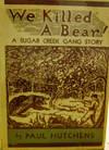 image of We Killed a Bear:  A Sugar Creek Gang Story