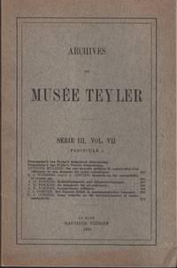 image of ARCHIVES DU MUSEE TEYLER: SŽrie III, Vol. VII (Fascicule 5)