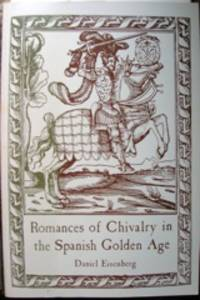 image of Romances of Chivalry in the Spanish Golden Age. With a Proemio by Martín de Riquer