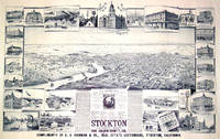 Stockton Looking East. San Joaquin County, Cal. Original Bird's Eye View. [LITHOGRAPH]