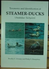Taxonomy and Identification of Steamer-Ducks (Anatidae: Tachyeres)