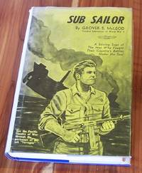 Sub Sailor: A Novel by  Grover S McLeod - Hardcover - 1964 - from Defunct Books and Biblio.com