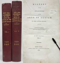 image of HISTORY OF THE RISE AND PROGRESS OF THE ARTS OF DESIGN IN THE UNITED  STATES 2 Volumes
