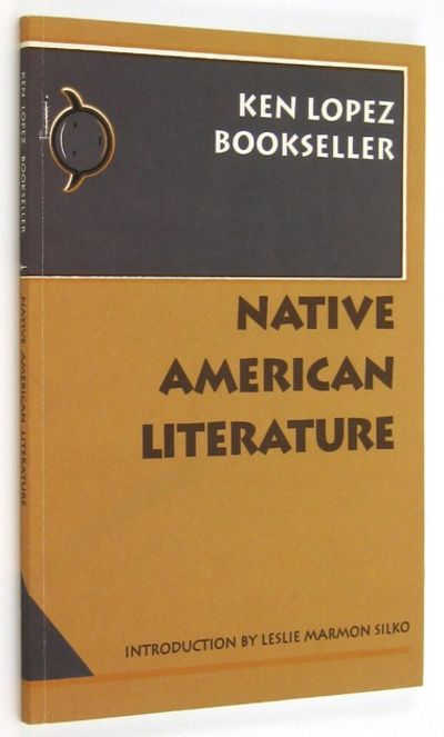 Hadley: Ken Lopez, Bookseller. 1994. Silko provides the introduction to this catalog of Native Ameri...