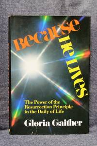 Because He Lives by Gloria Gaither - Hardcover - from Fully Booked and  Biblio com