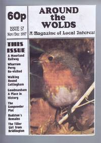 Around the Wolds, November - December 1997 No. 57 A Magazine of Local Interest