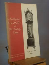 New England Clocks at Old Sturbridge Village