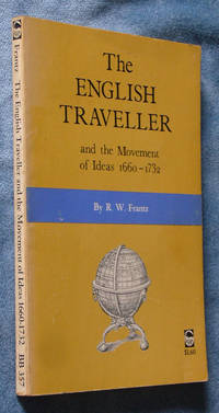 image of The English Traveller and the Movement of Ideas, 1660-1732