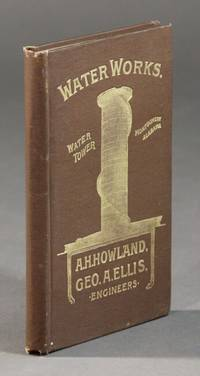 A. H. Howland, Geo. A. Ellis, civic and hydraulic engineers ... Office: Equitable Building, (Devonshire and Milk Sts.), Room 71