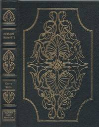 CERTAIN TRUMPETS : Signed Easton Press