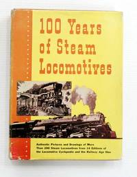 image of 100 Years of Steam Locomotives
