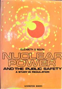 image of Nuclear Power and the Public Safety. a Study in Regulation
