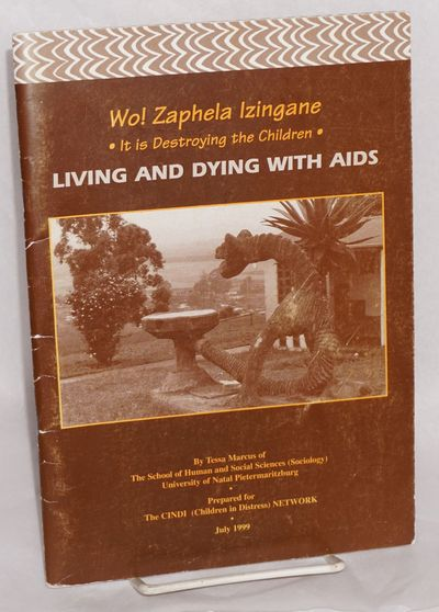 Pietermaritzburg: CINDI: Children in Distress, 1999. 68p., 6.75x9.5 inches, forewords, introduction,...