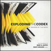 Exploding the Codex: The Theater of the Book