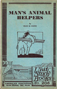 Man's Animal Helpers,  Unit Study Books No. 206