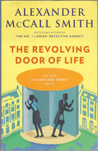 image of The Revolving Door of Life (44 Scotland Street, 10)
