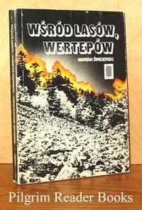 Wsrod Lasow, Wertepow