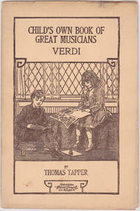 image of Verdi: The Story of the Little Boy Who Loved the Hand Organ (Child's Own Book of Great Musicians, Verdi)
