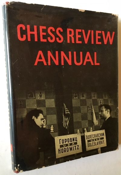 New York: Chess Review (Distributed by David McKay Company), 1946. Cloth. Near Fine/Very Good +. A h...